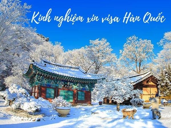 Kinh nghiệm xin visa Hàn Quốc mới nhất 2019 bạn cần biết